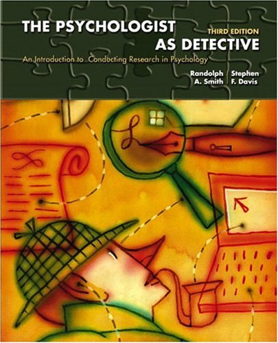The Psychologist as Detective By Randolph A. Smith