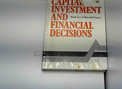 Capital Investment and Financial Decisions By Haim Levy