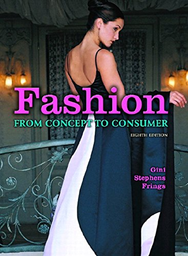 Fashion: From Concept to Consumer By Gini Stephens Frings