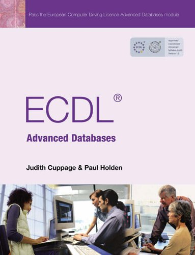 ECDL Advanced Databases By Paul Holden