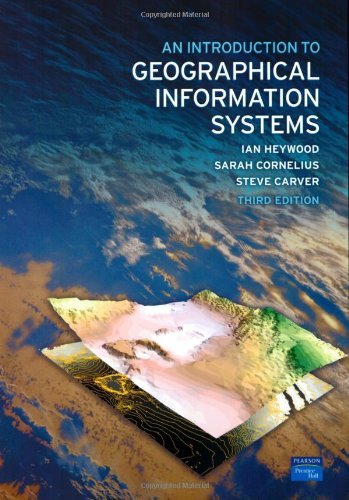 An Introduction to Geographical Information Systems By Ian Heywood