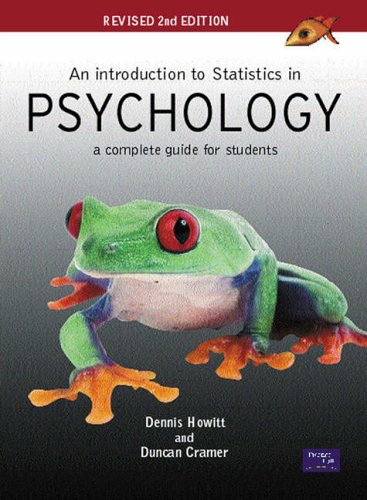 An Introduction to Statistics in Psychology By Dennis Howitt