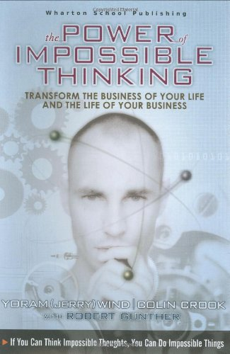 The Power of Impossible Thinking By Colin Crook