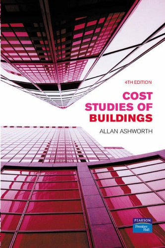 Cost Studies of Buildings by Allan Ashworth