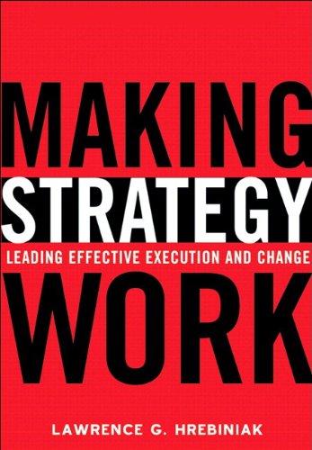 Making Strategy Work By Lawrence G. Hrebiniak