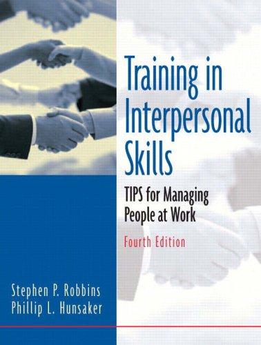 Training In Interpersonal Skills By Stephen P. Robbins