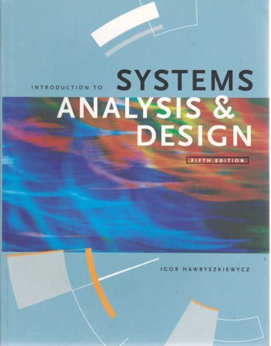 Introduction to Systems Analysis and Design By I.T. Hawryszkiewycz