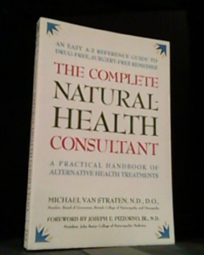 The Complete Natural-Health Consultant By Michael Van Straten