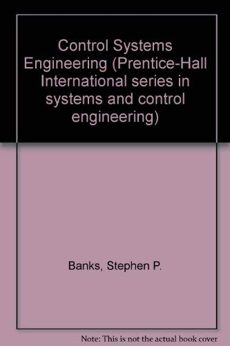 Control Systems Engineering by Stephen P. Banks