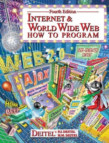 Internet & World Wide Web By Paul J. Deitel