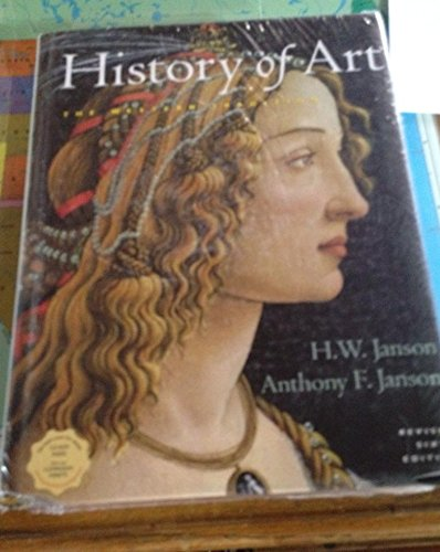 History of Art, Combined Edition, Revised (with Art History Interactive CD-ROM) By Anthony F. Janson