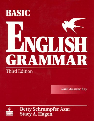 Basic English Grammar with Audio CDs and Answer Key, 3e By Betty Schrampfer Azar