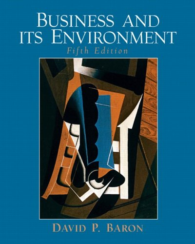 Business and Its Environment By David P. Baron