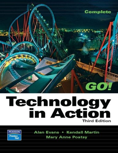 Technology In Action,  Complete By Alan Evans