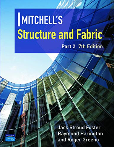 Mitchell's Structure & Fabric Part 2: Pt. 2 (Mitchells Building Series) By J. S. Foster