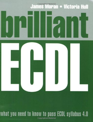 Brilliant ECDL By James Moran