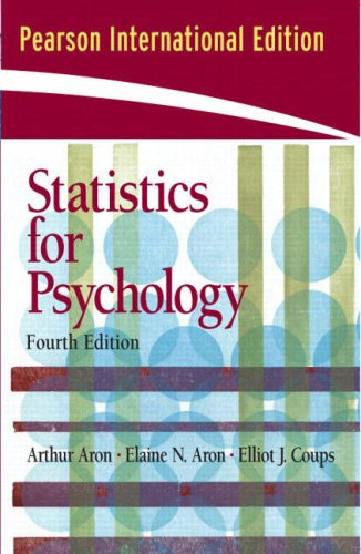 Statistics for Psychology By Elaine N. Aron