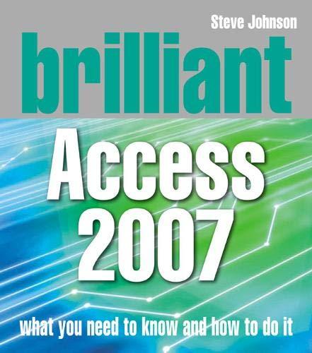 Brilliant Access 2007 By Steve Johnson