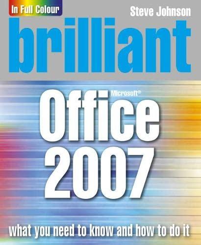 Brilliant Office 2007 By Steve Johnson