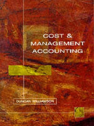 Cost Management Accounting By Duncan Williamson