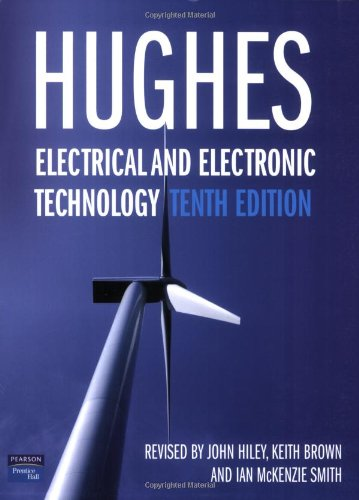 Electrical and Electronic Technology By Edward Hughes