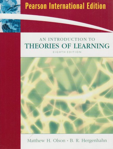 Introduction to the Theories of Learning By Matthew H. Olson
