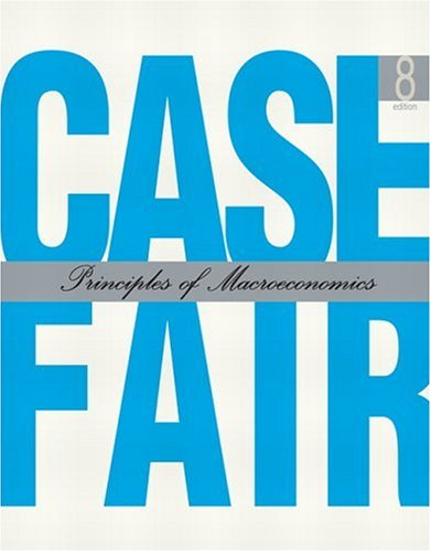 Principles of Macroeconomics By Karl E. Case