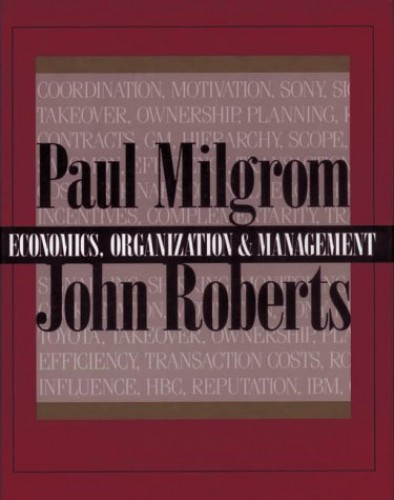Economics, Organization and Management: United States Edition By Paul Milgrom