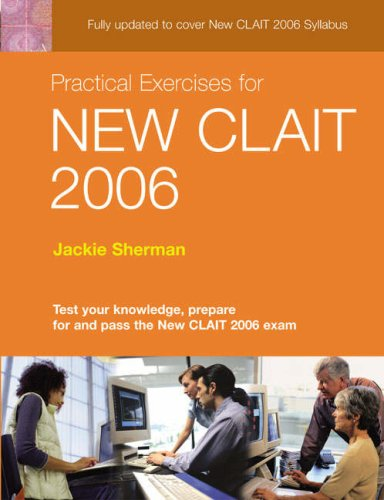 Practical Exercises for New CLAIT 2006 By Edited by Jackie Sherman