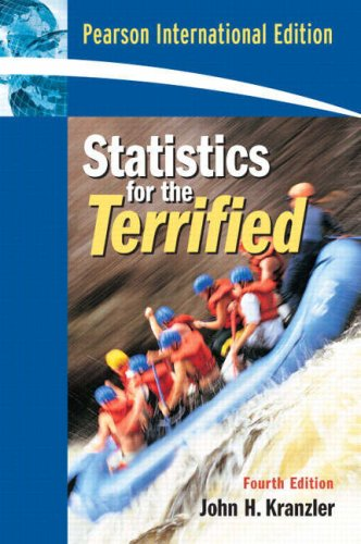 Statistics For The Terrified By Gerald D. Kranzler