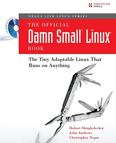 The Official Damn Small Linux Book By Robert Singledecker