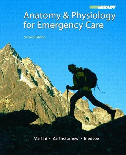 Anatomy & Physiology for Emergency Care By Frederic H. Martini