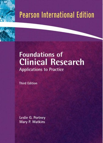 Foundations of Clinical Research By Leslie Gross Portney