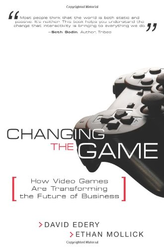 Changing the Game By David Edery