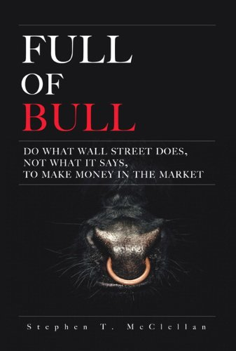 Full of Bull By Stephen T. McClellan