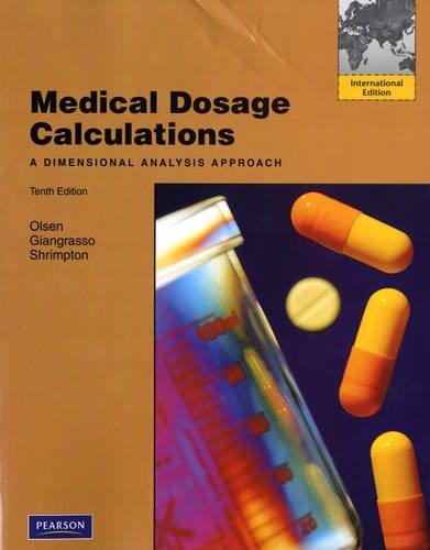Medical Dosage Calculations By June L. Olsen