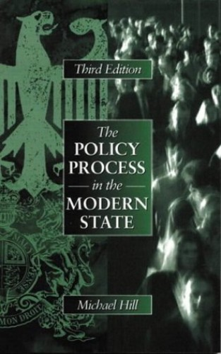 Policy Process In The Modern State By Michael Hill