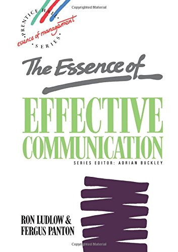 Essence Effective Communication By Ron Ludlow