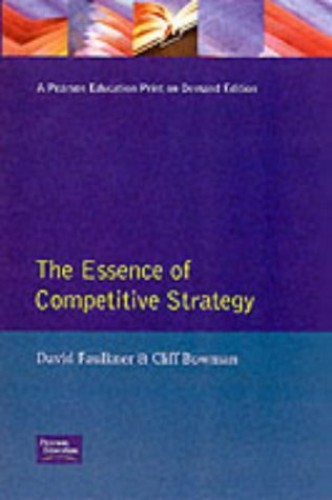 Essence Competitive Strategy By David Faulkner