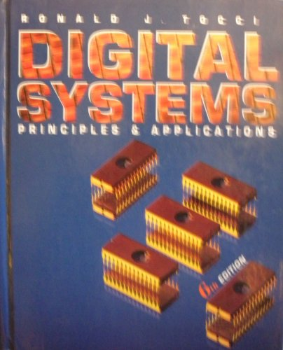 Digital Systems: Principles and Applications by Ronald J. Tocci