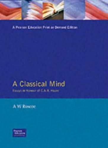 Classical Mind Essys Hnr By Edited by A. W. Roscoe