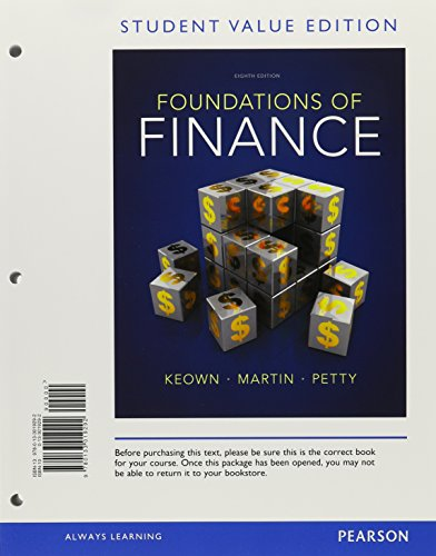 Foundations of Finance, Student Value Edition By Arthur J Keown (Virginia Polytechnic Instit and State University)