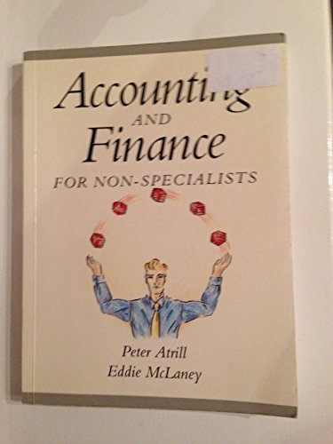 Online Course Pack:Accounting and Finance for Non-Specialist with OneKey WebCT Access Card:Atrill, Accounting and Finance for Non-Specialists 5e By Peter Atrill