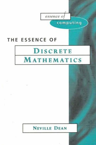 Essence of Discrete Mathematics By Neville Dean