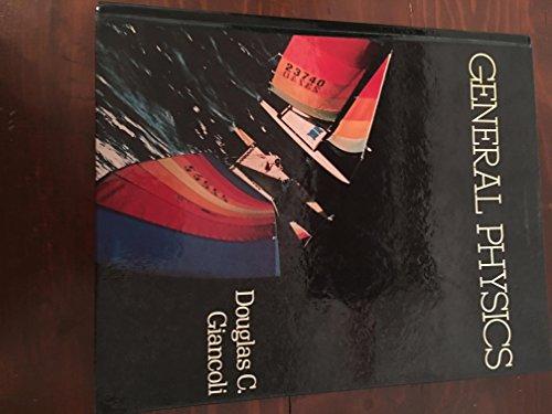 General Physics By Douglas C. Giancoli
