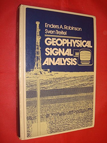 Geophysical Signal Analysis By Enders A. Robinson
