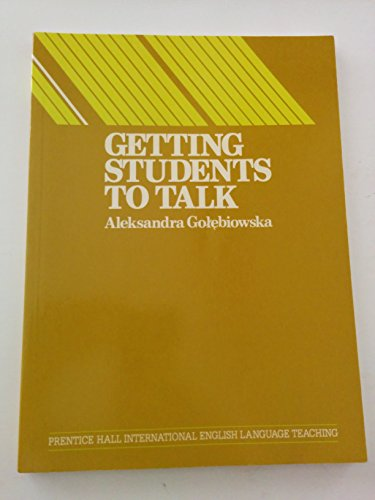 Getting Students to Talk By Alexandra Golebiowska