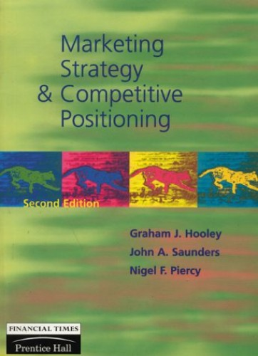 Marketing Strategy Comp Positioning By Graham J. Hooley