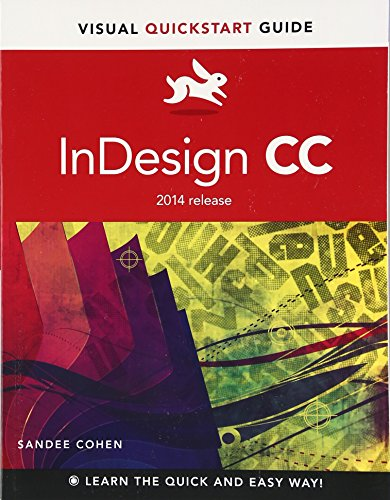 InDesign CC: Visual QuickStart Guide (2014 release) (Visual QuickStart Guides) By Sandee Cohen