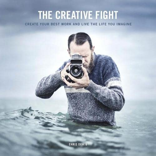 Creative Fight, The By Chris Orwig